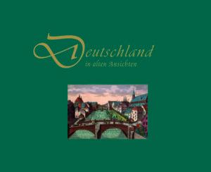 Cover Deutschland in alten Ansichten